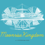 α‐STATION×京都新聞 Homecomingsラジオ公開録音SPECIAL EVENT「OUR MOONRISE TOWN, OUR NEWS KINGDOM」開催決定!